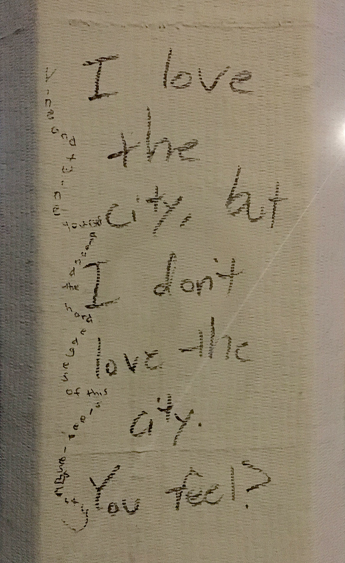 "graffiti writing, ""i love the city, but I don't love the city, you feel?"""